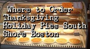 Where to Order Thanksgiving Holiday Pies South Shore Boston 2017