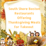 South Shore Boston Restaurants Offering Thanksgiving Meals for Takeout 2017